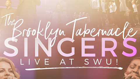 The Brooklyn Tabernacle Singers - Live at SWU